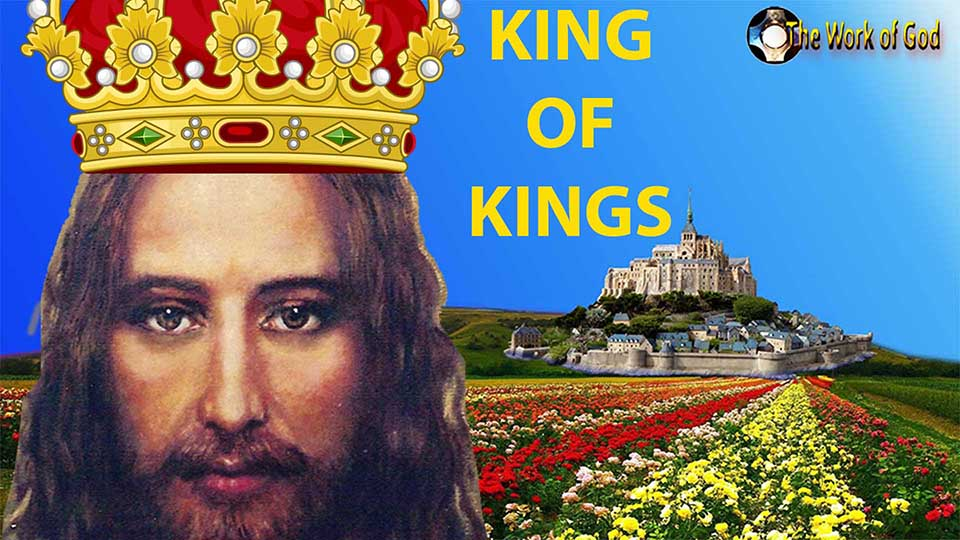 King of Kings - Lord of Lords - Jesus our Heavenly King