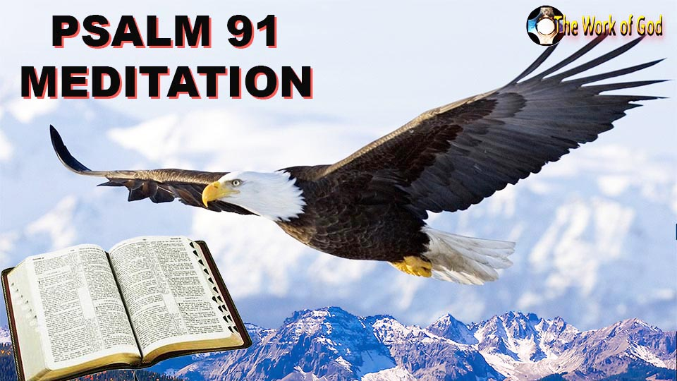 Psalm 91 Meditation - Coronavirus cure - Prayer of Healing - Confidence in God