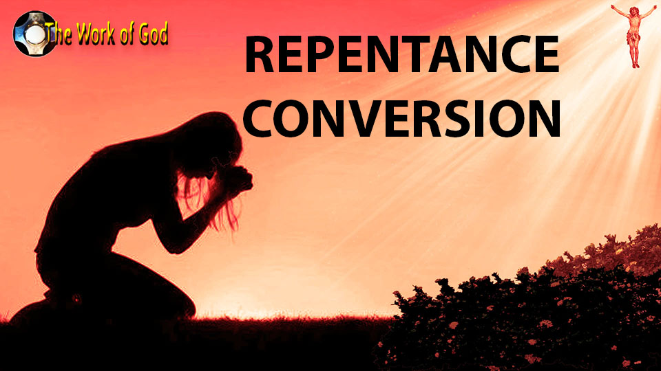 Call to repentance and Conversion