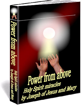 Holy Spirit miracles - Power from above - power of God