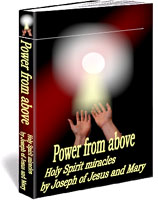 Power from above - Holy Spirit miracles